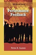 Performance Feedback by Peter Garber