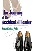 The Journey of the Accidental Leader by…