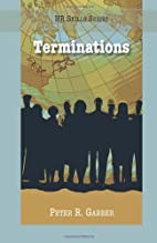 Terminations (HR Skills Series) by Peter R.…