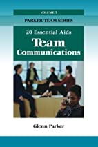 Team Communications: 20 Essential Aids by…