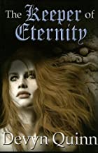 The Keeper of Eternity by Devyn Quinn