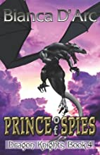 Prince of Spies by Bianca D'Arc