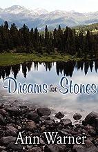 Dreams for Stones (Dreams Saga - Book One)…