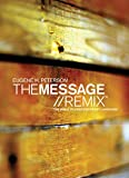 Peterson, Eugene H.: The Message :Remix: The Bible in Contemporary Language