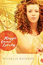Maggie Come Lately (The Pathway Collection…
