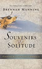 Souvenirs of Solitude: Finding Rest in…