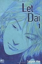 Let Dai, Volume 1 by Sooyeon Won