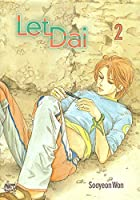 Let Dai, Volume 2 by Sooyeon Won