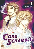 Core Scramble Volume 1 (Core Scramble Gn) by…