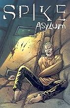 Spike: Asylum by Brian Lynch