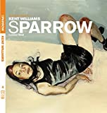 Williams, Kent: Sparrow 3
