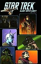 Alien Spotlight, Volume 1 by John Byrne