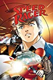 Waldron, Lamar: Speed Racer Volume 6 (Speed Racer (Idw)) (v. 6)