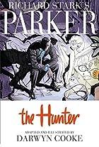Richard Stark's Parker: The Hunter by Darwyn…