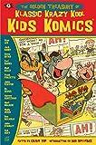 Craig Yoe (Editor): Golden Collection of Krazy Kool Klassic Kids' Komics