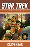 Barr, Mike W.: Star Trek Archives Volume 6: The Mirror Universe Saga