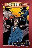 Lee, Tony: Doctor Who Volume 1: Fugitive