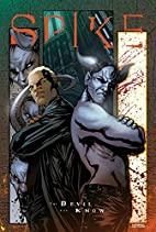 Spike: The Devil You Know by Bill Williams