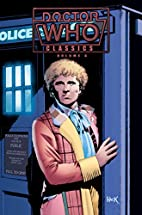 Doctor Who Classics, Volume 6 by Steve…