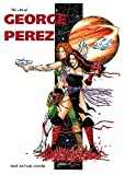 Perez, George: Art of George Perez