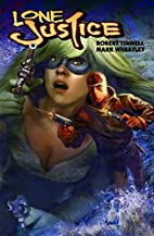 Lone Justice Volume 2 by Robert Tinnell