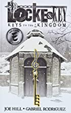 Locke & Key: Keys to the Kingdom by Joe Hill