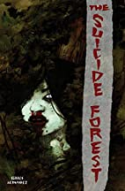 The Suicide Forest by El Torres