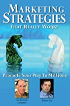Marketing Strategies That Really Work by Jay…