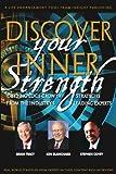 Ken Blanchard: Discover Your Inner Strength