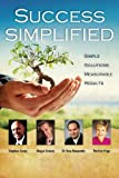 Biagio W. Sciacca: Success Simplified