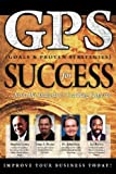 Troy A. Bonar: GPS For Success