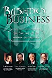 Troy Bonar: Bushido Business: The Fine Art of the Modern Professional