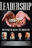 John Brubaker: Leadership Helping Others To Succeed