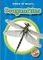 Dragonflies by Emily K. Green