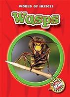 Wasps by Martha E. H. Rustad