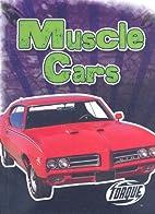 Muscle Cars by Denny Von Finn