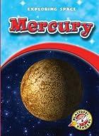 Mercury (Blastoff! Readers: Exploring Space)…