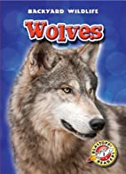 Wolves by Emily K. Green
