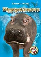 Hippopotamuses by Kari Schuetz