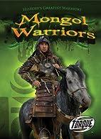 Mongol Warriors by Brian Dittmar