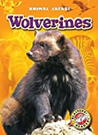Wolverines by Megan Borgert-Spaniol