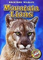 Mountain Lions by Kristin Schuetz