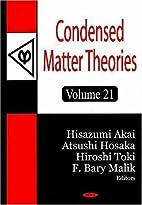 Condensed Matter Theories by Hisazumi Akai
