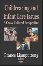 Childrearing and Infant Care Issues: A…