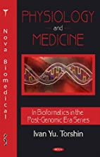 Physiology and Medicine (Bioinformatics in…