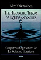 The Hierarchic Theory of Liquids and Solids:…