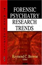 Forensic Psychiatry Research Trends by…