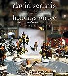 Holidays on Ice by David Sedaris