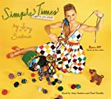 Sedaris, Amy: Simple Times: Crafts for Poor People