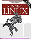 Welsh, Matt: Running Linux